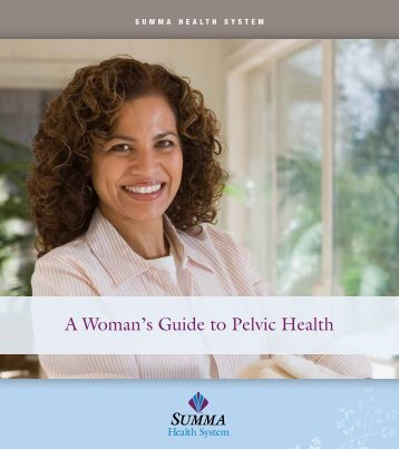 A Woman's Guide to Pelvic Health - Summa Health System