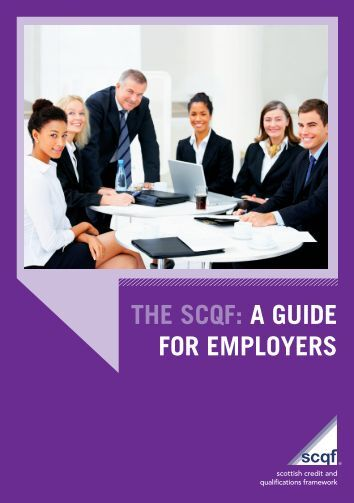 the scqf: a guide for employers - Scottish Credit and Qualifications ...
