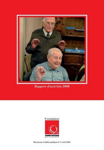 Rapport d'activités 2008 - Fondation Caisses d'Epargne pour la ...