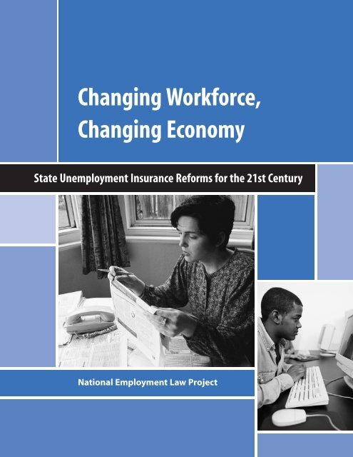 Changing Workforce, Changing Economy: State Unemployment ...