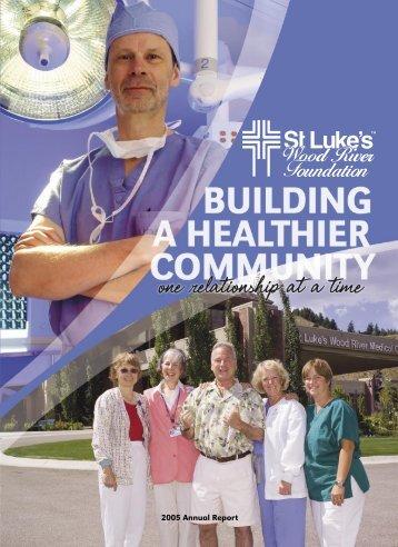 2005 Annual Report - St. Luke's