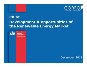 Chile Development and Opportunities - Renewable Energy Market