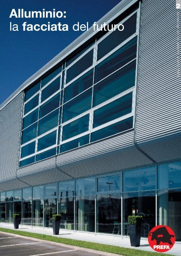 Alluminio: la facciata del futuro - Alpewa S.r.l.