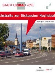 Diskussion zur Hochstraße - BI Hochstrasse Halle an der Saale eV