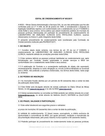 EDITAL DE CREDENCIAMENTO Nº 003/2011 A MGS – Minas ...