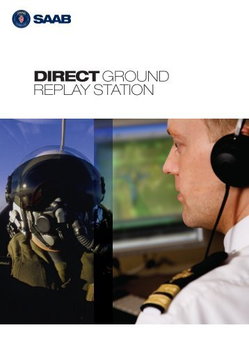 DiRECT Ground Replay Station (pdf) - Saab