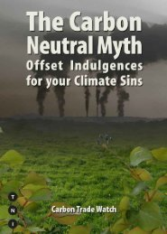 The Carbon Neutral Myth (PDF) - Carbon Trade Watch