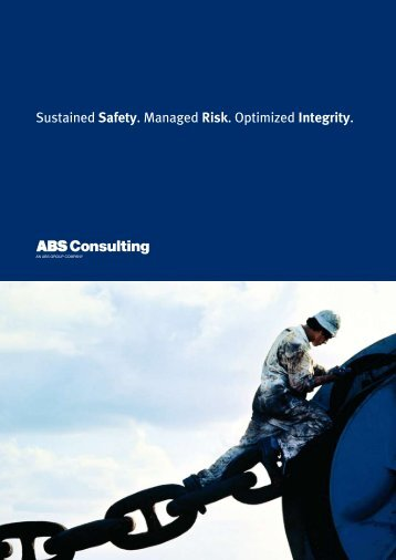 Sustained Safety. Managed Risk. Optimized Integrity. - ABS Consulting