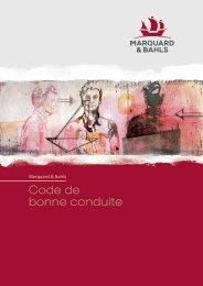 CODE DE B ONNE CONDUITE - Marquard & Bahls AG