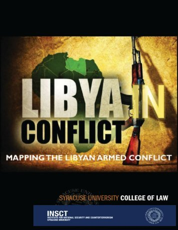 Mapping the Libyan Conflict - insct - Syracuse University