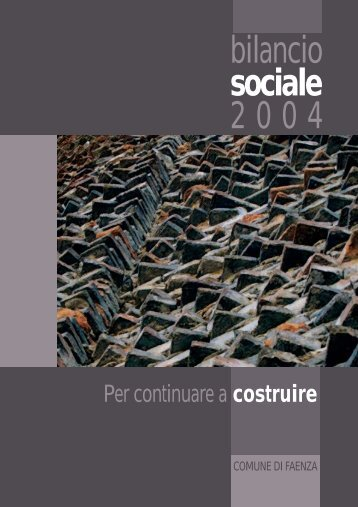 il Bilancio Sociale 2004 - Comune di Faenza