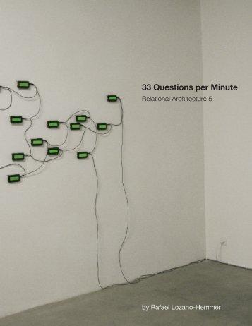 33 Questions per Minute.pdf - Rafael Lozano-Hemmer