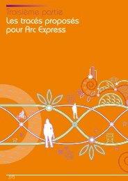 Troisième partie Les tracés proposés pour Arc Express