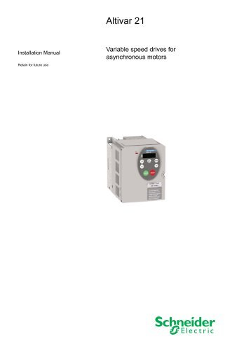 altivar 21 programming manual schneider electric rh yumpu com schneider electric manual atv312 interphone schneider electric manual