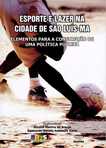 Esporte e Lazer na Cidade de São Luís - Ministério do Esporte