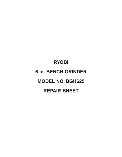Awesome Ryobi 6 In Bench Grinder Model No Bgh625 Repair Sheet Andrewgaddart Wooden Chair Designs For Living Room Andrewgaddartcom