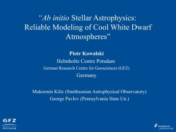 """""""Ab initio Stellar Astrophysics: Reliable Modeling of Cool White ..."""