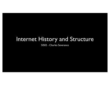 SI502 - Internet History and Structure.pdf - CTools - University of ...