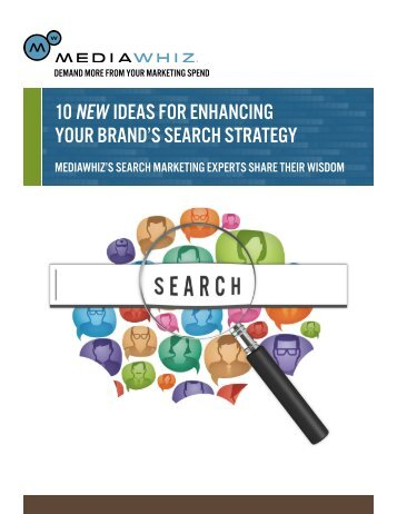 10 new ideas for enhancing your brand's search strategy - MediaWhiz