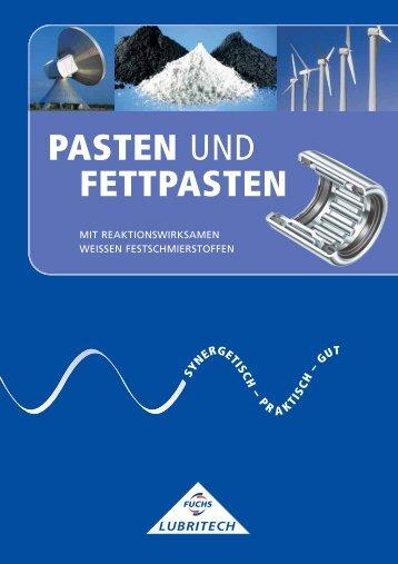 PASTEN UND FETTPASTEN - Fuchs Lubritech GmbH