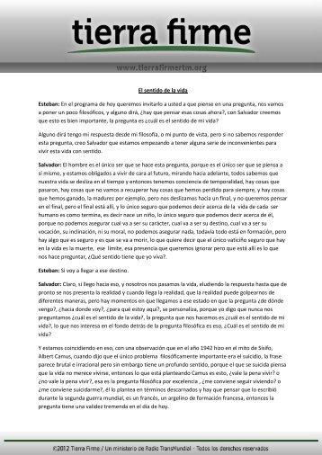 El sentido de la vida Esteban: En el programa de hoy ... - Tierra Firme