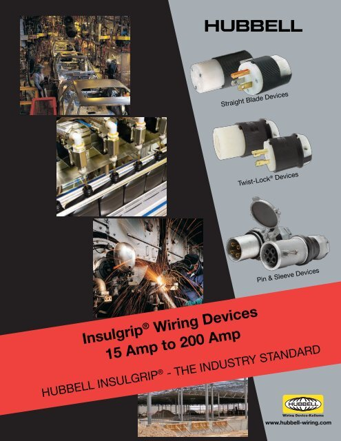 Insulgrip® Wiring Devices - Hubbell Wiring Device-Kellems on flir devices, hubbell raceway, hubbell twist lock, hubbell fire rated poke through, hubbell 30 amp connector, twist lock devices, hubbell electric motors, infinity devices, hubbell 320 connector, hubbell floor box covers, hubbell lighting,