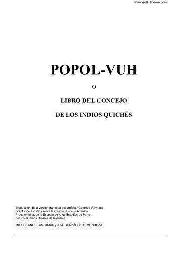 Popol Vuh: Libro del Consejo de los indios Quichés (Spanish Edition) Annimo siglo XVI