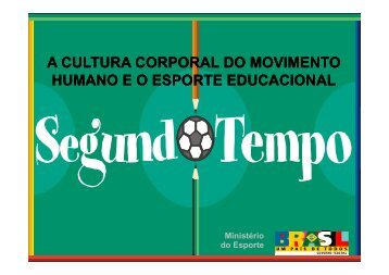 a cultura corporal do movimento humano eo esporte educacional
