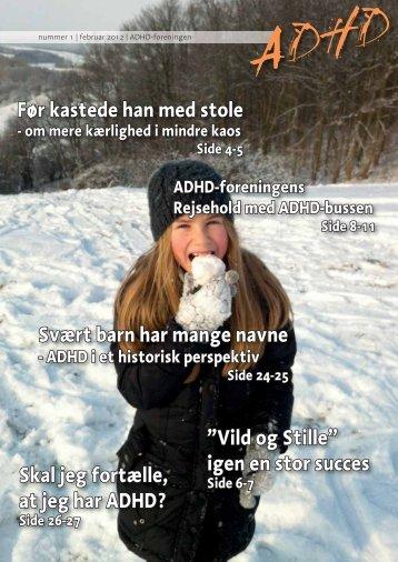 ADHD-bladet nr. 1, 2012 - ADHD: Foreningen