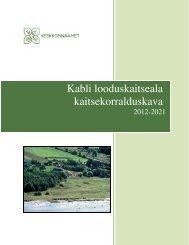 Kabli looduskaitseala kaitsekorralduskava - Keskkonnaamet