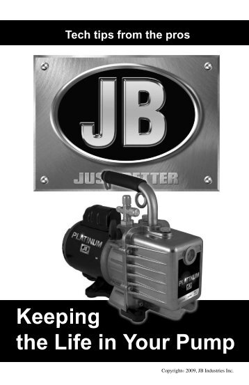 Keeping the Life of Your Pump - JB Industries, Inc.