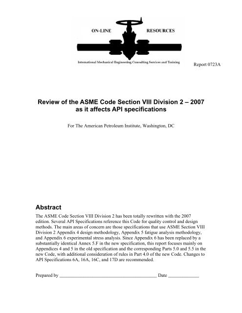 Review of the ASME Code Section VIII Division 2 – 2007 as it
