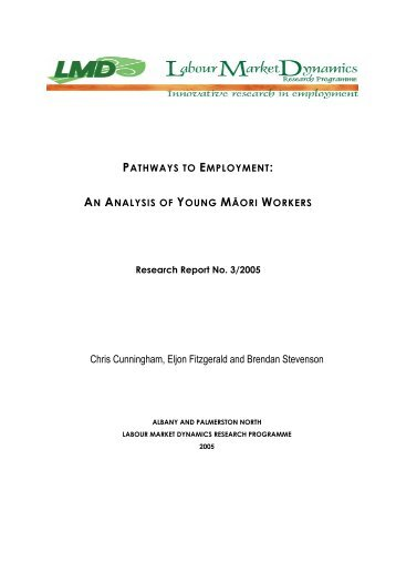 Pathways to Employment - Labour Market Dynamics - Massey ...
