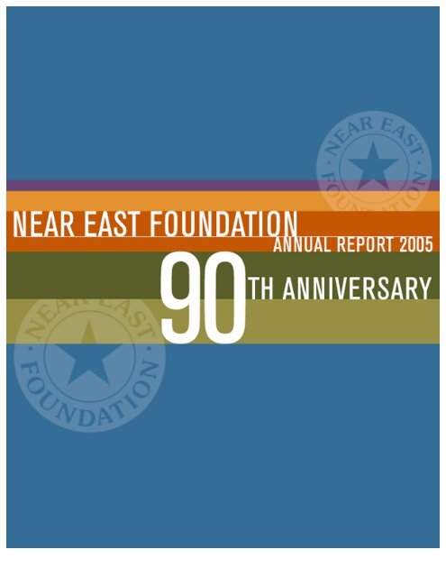 NEF 2005 Annual Report - Near East Foundation