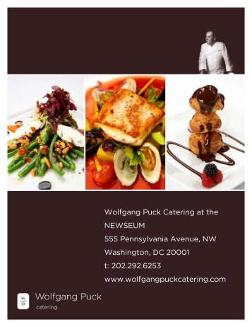 Wolfgang Puck Catering At The NEWSEUM T