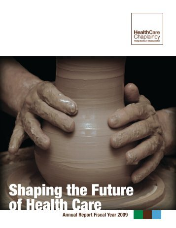 Shaping the Future of Health Care - HealthCare Chaplaincy
