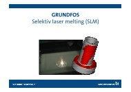 GRUNDFOS Selektiv laser melting (SLM) - FMV