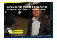 Services für mobile Forschende. Stand und Vision an der TU ...
