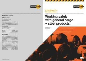 Working safely with general cargo – steel ... - WorkSafe Victoria