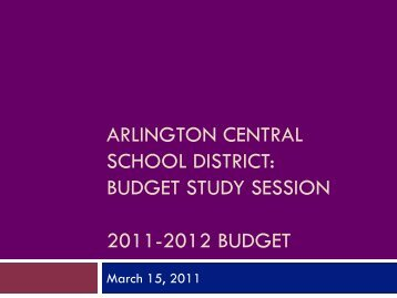 March 15, 2011 Budget Study Session Presentation