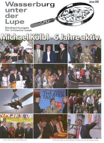 Lupe, Januar 2008, Michael Kölbl - 6 Jahre aktiv. - SPD-Wasserburg