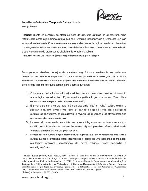 Jornalismo cultural em tempos de cultura líquida - Itaú Cultural