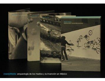 (ready)Media: arqueología de los medios y la invención en México