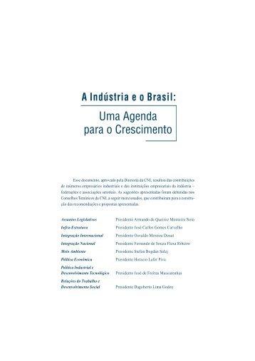 A Indústria e o Brasil: Uma Agenda para o Cresicmento - CNI