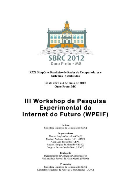 III Workshop de Pesquisa Experimental da Internet do     - UFMG