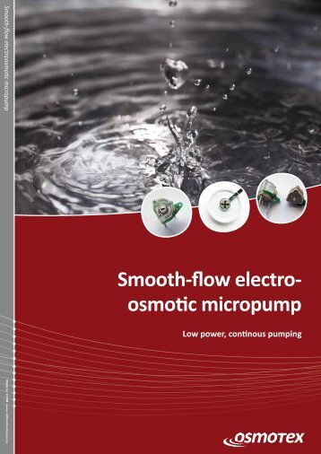 Smooth-flow electro- osmotic micropump - Osmotex