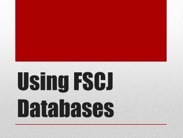 Using FSCJ Databases