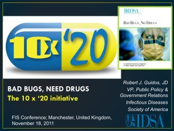 bad bugs, need drugs - Infectious Diseases Society of America