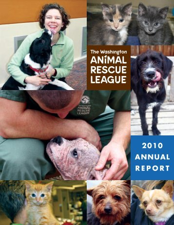 2010 ANNUAL REPORT - Washington Animal Rescue League