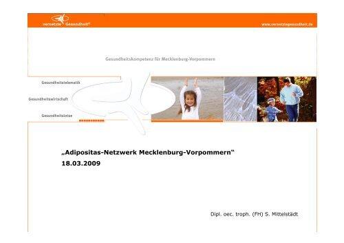 Inhalte, Aufgaben, Ziele und Ausblick des Netzwerkes - Adipositas MV